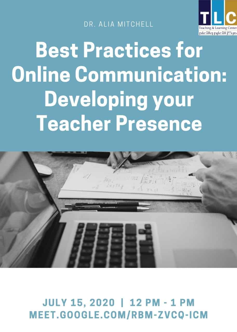Best Practices for Online Communication:  Developing your Teacher Presence