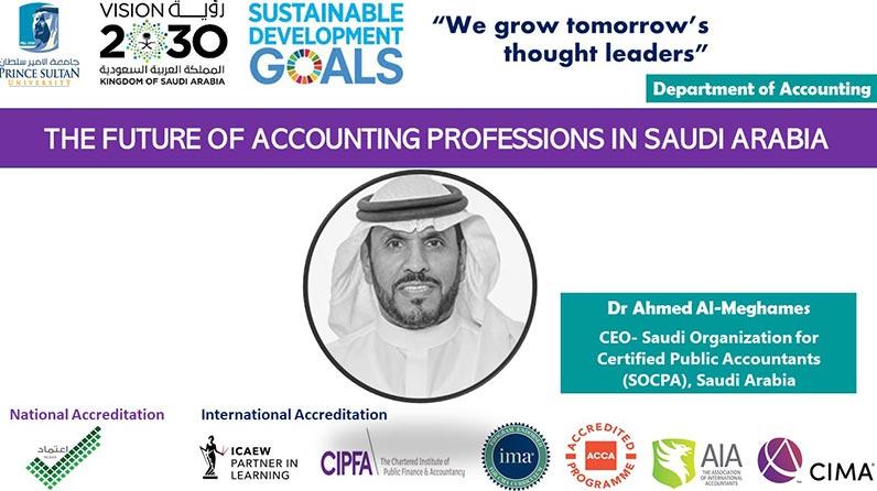 The Era of Accounting in Saudi Arabia - Dr Ahmed Al-Meghames, CEO of SOCPA