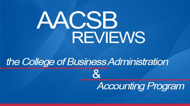 كلية إدارة الأعمال وبرنامج المحاسبةAACSB مراجعة هيئة اعتماد كليات إدارة الأعمال